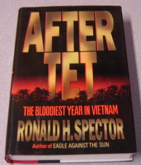Image for After Tet: The Bloodiest Year in Vietnam