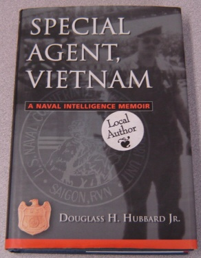 Image for Special Agent, Vietnam: A Naval Intelligence Memoir; Signed