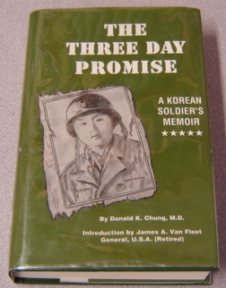 Image for The Three Day Promise: A Korean Soldier's Memoir; Signed