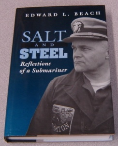 Image for Salt And Steel: Reflections Of A Submariner; Signed