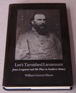 Image for Lee's Tarnished Lieutenant: James Longstreet and His Place in Southern History