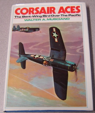 Image for Corsair Aces: The Bent-Wing Bird Over The Pacific