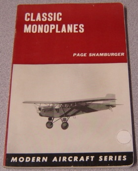Image for Classic Monoplanes (Modern Aircraft Series)