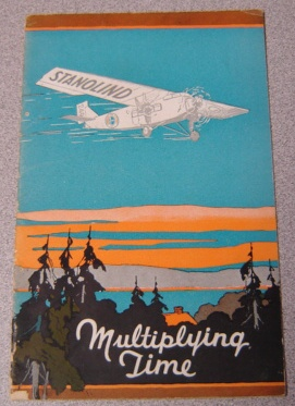 Image for Multiplying Time: The Story of Stanolind, the Giant All-Metal Airplane of Standard Oil Company