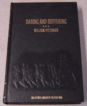 Image for Daring and Suffering: A History of the Great Railroad Adventure (Collector's Library of the Civil War Ser.)