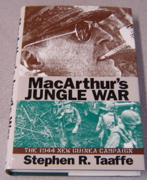Image for MacArthur's Jungle War: The 1944 New Guinea Campaign (Modern War Studies)