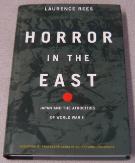 Image for Horror in the East: Japan and the Atrocities of World War II