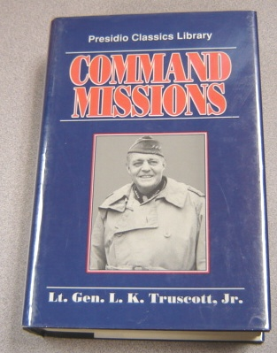 Image for Command Missions: A Personal Story (Presidio Classics Library)