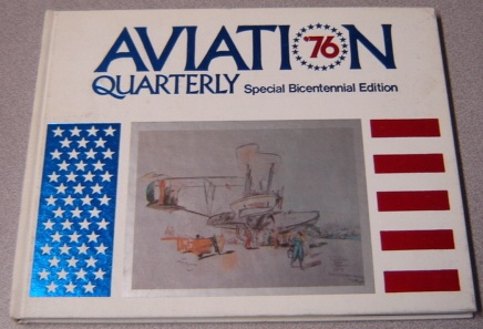 Image for Aviation Quarterly, Volume 2, Number 3, Special Bicentennial Edition