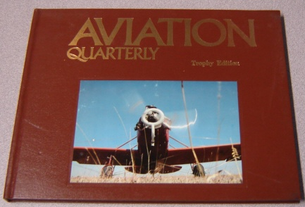 Image for Aviation Quarterly, Volume 4, Number 4, Trophy Edition
