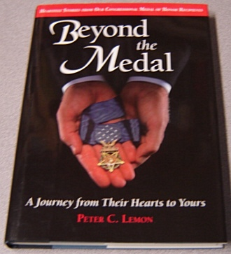Image for Beyond The Medal: A Journey From Their Hearts To Yours; Signed