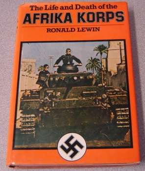 Image for The Life And Death Of The Afrika Korps