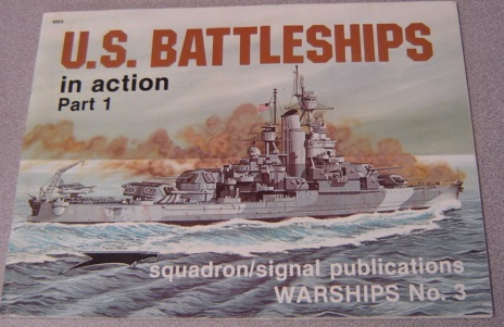 Image for U.S. Battleships in Action, Part 1 - Warships No. 3