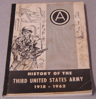 Image for History of the Third United States Army 1918-1962