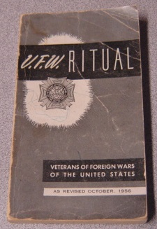 Image for V. F. W. Ritual: Veterans Of Foreign Wars Of The United States, As Revised October, 1956