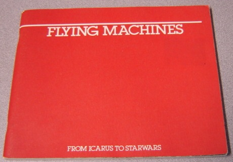 Image for Flying Machines: From Icarus To Starwars (Star Wars)