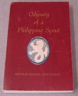 Image for Odyssey Of A Philippine Scout (Signed By Author's Daughter)