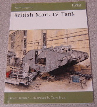 Image for British Mark IV Tank (New Vanguard, Vol. 133)