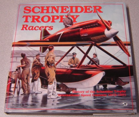 Image for Schneider Trophy Racers: History Of The Schneider Trophy International Speed Contests 1913-1931