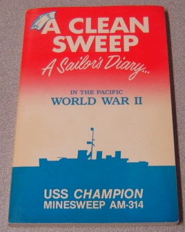 Image for Clean Sweep: A Sailor's Diary In The Pacific World War II; Signed