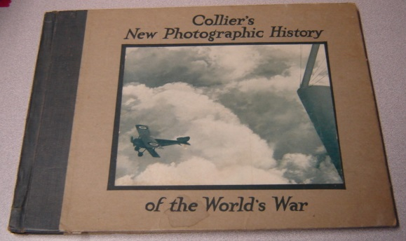 Image for Collier's New Photographic History of the World's War, Including Sketches, Drawings & Paintings