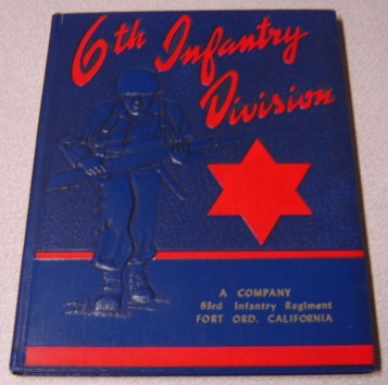 Image for 6th Infantry Division, A Company, 63rd Infantry Regiment, Fort Ord, California