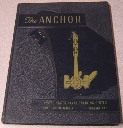 Image for The Anchor, United States Naval Training Center, San Diego, California, Company 547