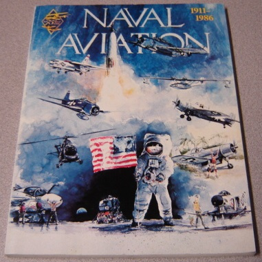 Image for Naval Aviation 1911-1986: A Pictoral Study, 75th Anniversary Commemorative Edition