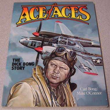 Image for Ace of Aces: The Dick Bong Story