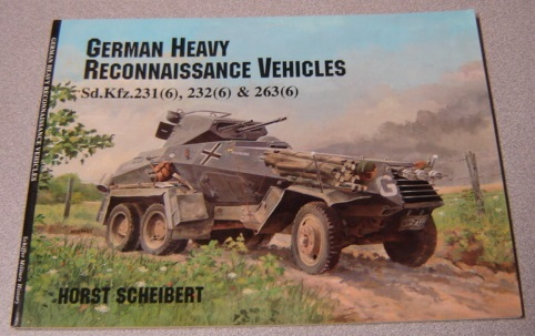 Image for German Heavy Reconnaissance Vehicles Sd.Kfz.231 (6), 232 (6) & 263(6)