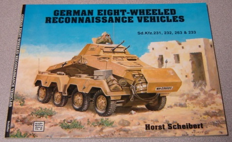 Image for German Eight-Wheeled Reconnaissance Vehicles: Sd.Kfz.231, 232, 263 & 233