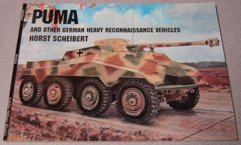 Image for Puma And Other German Heavy Reconnaissance Vehicles