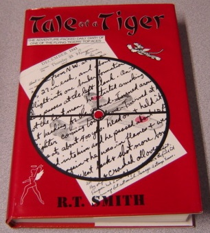 Image for Tale Of A Tiger: The Adventure Packed Daily Diary Of One Of The Flying Tigers Top Aces; Signed