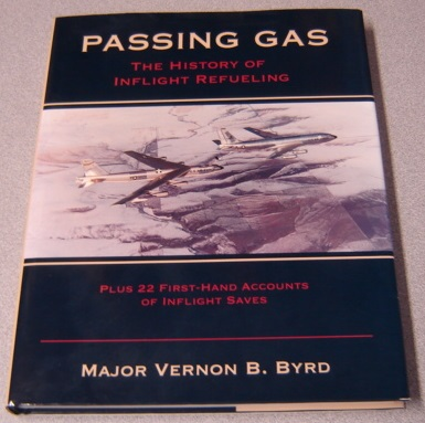 Image for Passing Gas: The History Of Inflight Refueling, Revised Edition