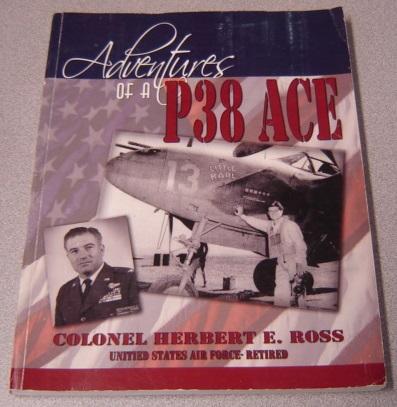 Image for Adventures Of A P38 Ace; Signed