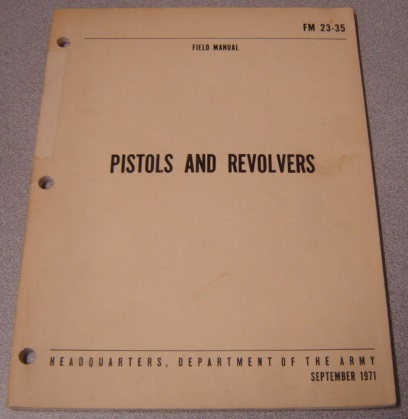 Image for Department of the Army Field Manual FM 23-35: Pistols and Revolvers