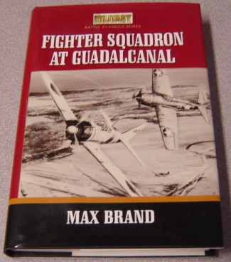 Image for Fighter Squadron at Guadalcanal (Military Book Club Battle Classics Series)