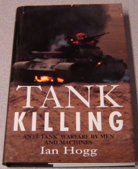Image for Tank Killing: Anti-Tank Warfare By Men And Machines