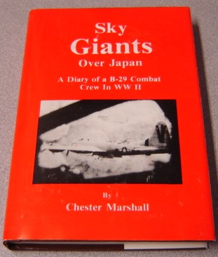 Image for Sky Giants Over Japan: A Diary Of A B-29 Combat Crew In WWII