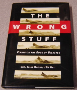 Image for The Wrong Stuff: Flying On The Edge Of Disaster