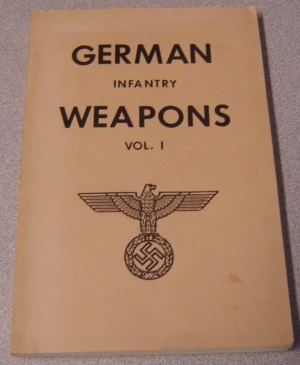 Image for German Infantry Weapons, Volume I