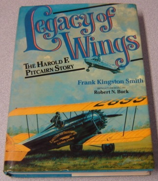 Image for Legacy of Wings: The Story of Harold F. Pitcairn