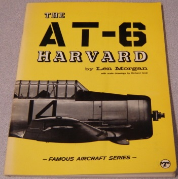 Image for The AT-6 Harvard (Famous Aircraft Series); Signed