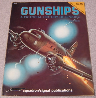 Image for Gunships: A Pictorial History of Spooky - Vietnam Studies Group Series (6032)