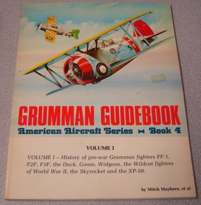 Image for Grumman Guidebook (American Aircraft Series, Book 4, Volume 1)