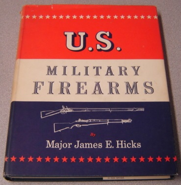 Image for U.s. Military Firearms, 1776-1956