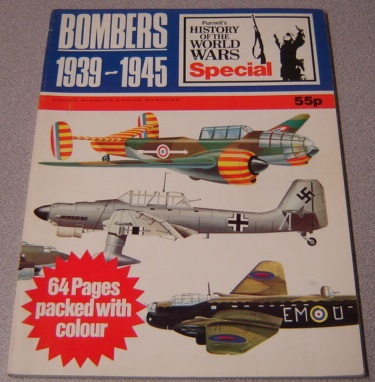 Image for Bombers 1939-1945 (Purnell's History of the World Wars Special)