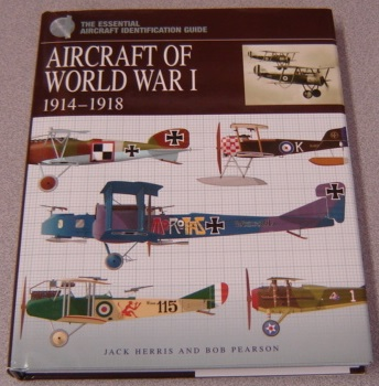 Image for Aircraft of World War I, 1914-1918 (Essential Aircraft Identification Guide)