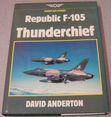 Image for Republic F-105 Thunderchief (Osprey Air Combat)