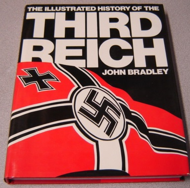 Image for The Illustrated History Of The Third Reich
